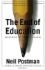 The End of Education (Neil Postman)