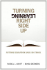 Turning Learning Right Side Up (Daniel Greenberg, Russel Ackoff)